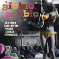 VARIOUS ARTISTS - GIBBLE GOBBLE