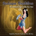 VARIOUS ARTISTS - BURLESQUE TEMPTATIONS - THE SOPHISTICATED SOUND OF STRIP TEASE MUSIC - Records - LP - Exotica/Strip