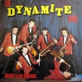 THE DYNAMITE BAND  - ROCKIN' IS OUR BUSINESS