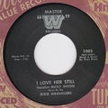 DICKY DIXON AND THE DIXIE WRANGLERS - I LOVE HER STILL