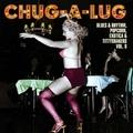 VARIOUS ARTISTS - CHUG-A-LUG