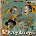 PLAYBOYS - MAKE ME DANCE LITTLE ANT