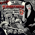 1 x MESSER CHUPS - THE BONECOLLECTORS - THE VOICE OF ZOMBIERELLA
