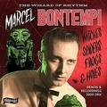 MARCEL BONTEMPI - WITCHES SPIDERS FROGS AND HOLES