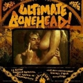 VARIOUS ARTISTS - ULTIMATE BONEHEAD VOL. 5