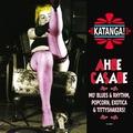 VARIOUS ARTISTS - KATANGA! AHBE CASABE