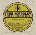 4 x JOHN SCHOOLEY AND HIS ONE MAN BAND - DRIVE YOU FASTER