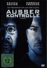 AUSSER KONTROLLE - DVD - Thriller & Krimi