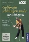 GOLFPROFIS SCHWINGEN NICHT - SIE SCHLAGEN - DVD - Sport