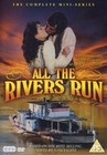 All The Rivers Run [3 DVDs]