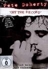 PETE DOHERTY - OFF THE RECORD - DVD - Musik