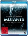 Mutants - Du wirst sie t�ten m�ssen!