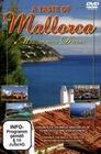 A TASTE OF MALLORCA - MEDITERRANEAN DREAMS - DVD - Reise