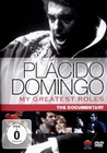 PLACIDO DOMINGO - MY GREATEST ROLES/DOCUMENTARY - DVD - Musik