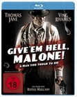 GIVE `EM HELL MALONE - BLU-RAY - Action