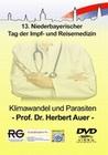 KLIMAWANDEL UND PARASITEN - PROF. DR. H. AUER - DVD - Erde & Universum