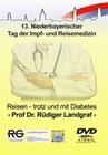 REISEN - TROTZ UND MIT DIABETES/PROF. DR. RÜDIG. - DVD - Mensch