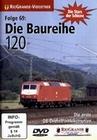 DIE BAUREIHE 120 - DIE ERSTE DB-DREHSTROMLOKO... - DVD - Fahrzeuge