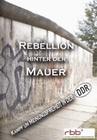 REBELLION HINTER DER MAUER - DVD - Geschichte