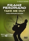 10-MINUTE TEACHER: FRANZ FERDINAND - TAKE ME OUT - DVD - Hobby & Freizeit