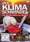 DER KLIMA-SCHWINDEL - WIE DIE KO-MAFIA UNS AB.. - DVD - Erde & Universum