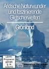GRÖNLAND - ARKTISCHE NATURWUNDER UND FASZINIER.. - DVD - Reise