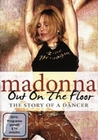 MADONNA - OUT ON THE FLOOR/THE STORY OF A DANCER - DVD - Musik
