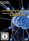 DIE GEHEIMNISSE UNSERES GEHIRNS - NAT. GEOGR. - DVD - Mensch
