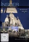 INSIDER METROPOLEN - FRANKREICH: PARIS - DVD - Reise