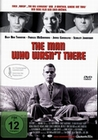 THE MAN WHO WASN`T THERE - DVD - Thriller & Krimi