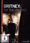 BRITNEY SPEARS - FOR THE RECORD - DVD - Musik