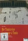 PAUL KLEE - DIE TUNISREISE/LE VOYAGE A TUNIS - DVD - Kunst