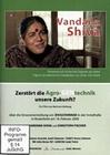 VANDANA SHIVA - ZERSTÖRT DIE AGRO-GENTECHNIK...? - DVD - Soziales