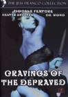 Cravings of the Depraved - The Jess Franco Coll. (DVD)