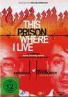 THIS PRISON WHERE I LIVE - DVD - Schicksals-Reportage & -Verfilmung