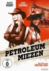 PETROLEUM MIEZEN - UNGEKRZTE FASSUNG - DVD - Western