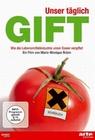 UNSER TÄGLICH GIFT - WIE DIE LEBENSMITTELIND... - DVD - Wissenschaft