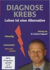DIAGNOSE KREBS - LEBEN IST EINE ALTERNATIVE - DVD - Mensch