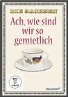 DIE SACHSEN - ACH WIE SIND WIR SO GEMIETLICH - DVD - Reise