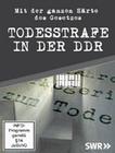 TODESSTRAFE IN DER DDR - MIT DER GANZEN HÄRTE... - DVD - Geschichte