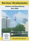 BERLINER STRASSENBAHN - JUBILÄUM UND NEUERÖFFNUNG - DVD - Fahrzeuge