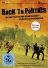 BACK TO POLITICS: KEINE POLITISCHEN FILME ... - DVD - Kurzfilm