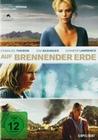 AUF BRENNENDER ERDE - DVD - Unterhaltung