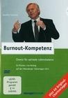 BURNOUT-KOMPETENZ - CHANCE FÜR OPTIMALE LEBENS.. - DVD - Mensch