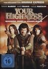 YOUR HIGHNESS - SCHWERTER, JOINTS UND SCHARFE... - DVD - Komödie