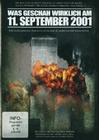WAS GESCHAH WIRKLICH AM 11. SEPTEMBER 2001 - DVD - Dokumentarfilm