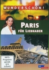 WUNDERSCHÖN! - PARIS FÜR LIEBHABER - DVD - Reise