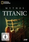 MYTHOS TITANIC - NATIONAL GEOGRAPHIC [3 DVDS] - DVD - Geschichte
