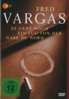 FRED VARGAS - ES GEHT NOCH EIN ZUG VON DER... - DVD - Thriller & Krimi