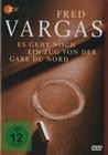 FRED VARGAS - ES GEHT NOCH EIN ZUG VON DER... - DVD - Thriller & Krimi